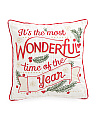 20x20 Embroidered Most Wonderful Time Of The Year Pillow