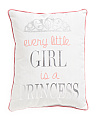 Every Little Girl Is A Princess Pillow