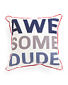 Kids 17x17 Awesome Dude Pillow