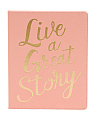 Live A Great Story Journal