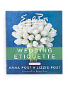 Emily Posts Wedding Etiquette Book