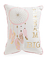 Kids 14x18 Dream Big Dream Catcher Pillow