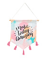 Make Today Amazing Wall Hanging