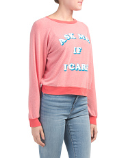 Made In Usa Ask Me If I Care Sweatshirt