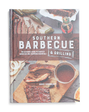 Southern Barbecue And Grilling Cookbook