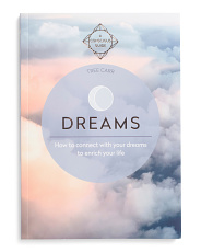 Dreams: How To Connect With Your Dreams To Enrich Your Life