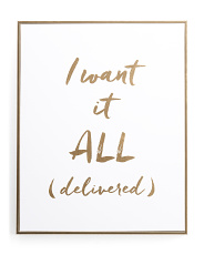 16x20 I Want It All Wall Art