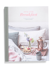 Stay For Breakfast! Cookbook