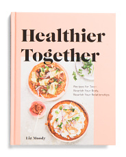 Healthier Together Cookbook