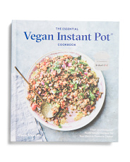 The Essential Vegan Instant Pot Cookbook