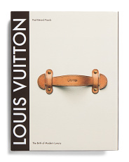 Louis Vuitton The Birth Of Modern Luxury Updated Edition