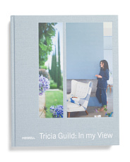 Tricia Guild In My View