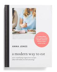 A Modern Way To Eat Cookbook