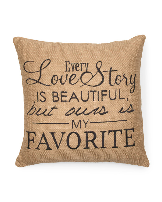 20x20 Every Love Story Pillow