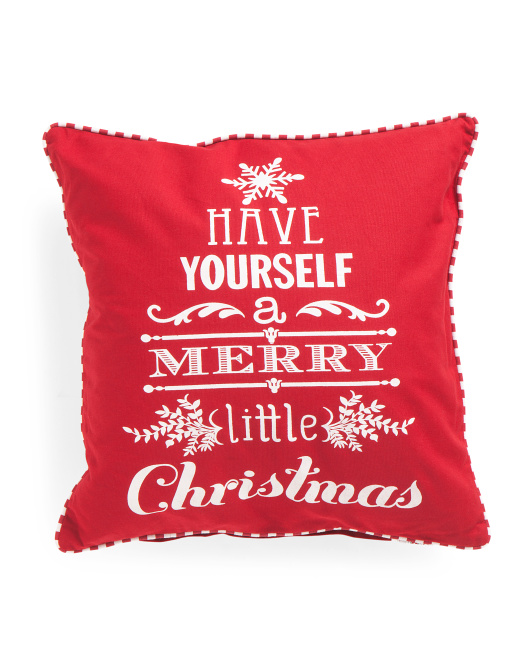 20x20 Have Yourself A Merry Christmas Pillow