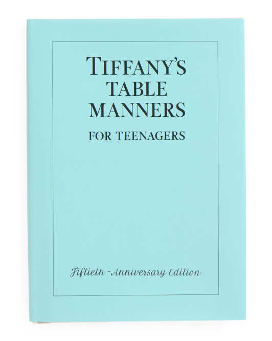 Tiffany's Table Manners For Teenagers Book