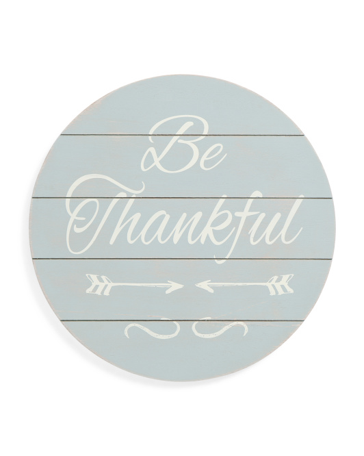16x16 Be Thankful Sign