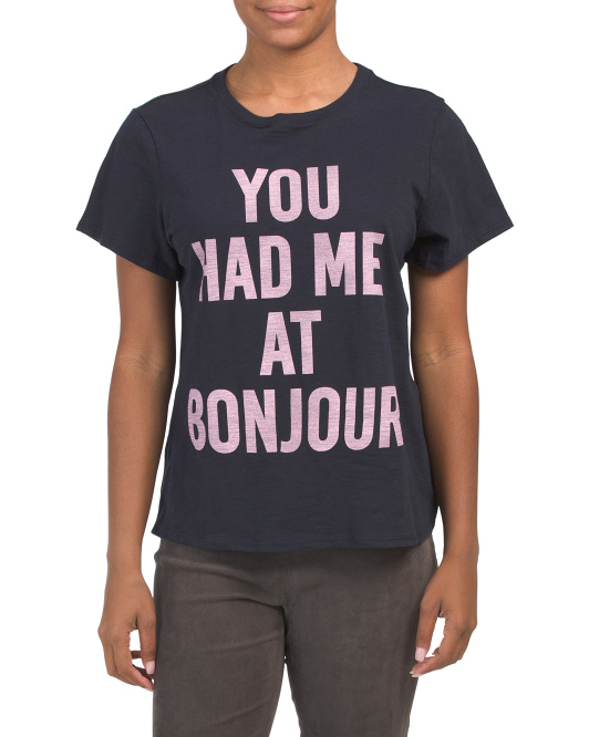 Made In Usa You Had Me At Bonjour Tee