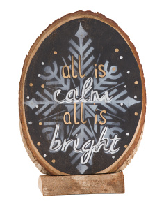 All Is Calm And Bright Log Sign