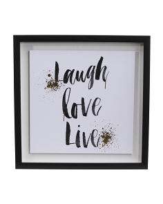 16x16 Laugh Love Live Art Print