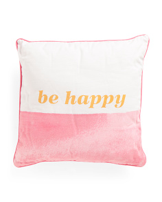 18x18 Be Happy Watercolor Pillow