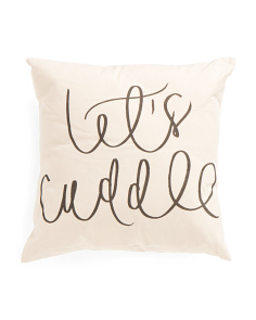 18x18 Lets Cuddle Pillow