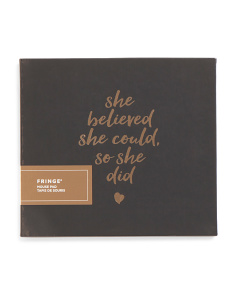 She Believed Quote Mouse Pad