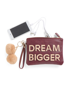 Dream Bigger Pouch With Charger