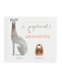 A Greyhound A Groundhog Children's Book
