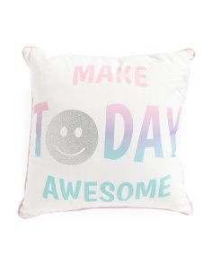Kids 17x17 Make Today Awesome Pillow