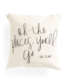 Made In USA 18x18 Oh The Places You'll Go Pillow