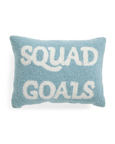 12x16 Hand Hooked Squad Goals Pillow