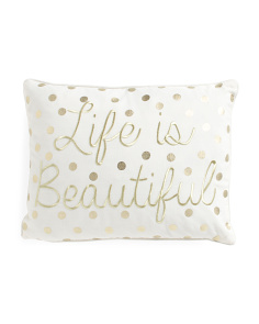 14x18 Life Is Beautiful Pillow