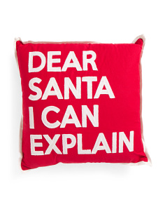 20x20 Dear Santa I Can Explain Pillow