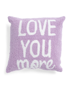 16x16 Love You More Hand Hooked Pillow