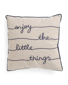 20x20 Enjoy The Little Things Pillow