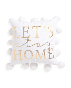 20x20 Lets Stay At Home Pillow