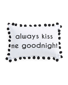 12x18 Always Kiss Me Goodnight Pillow