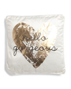18x18 Velvet Hello Gorgeous Pillow