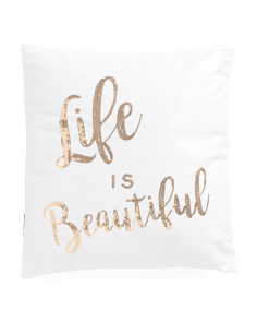 18x18 Velvet Life Is Beautiful Pillow