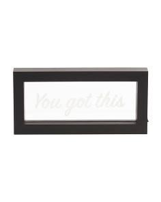Framed LED You Got This Sign