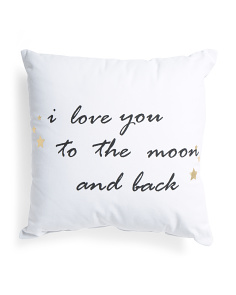 18x18 I Love You To The Moon Pillow