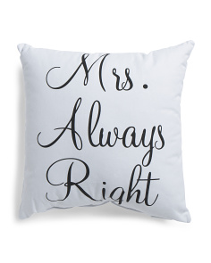 18x18 Mrs. Right Pillow