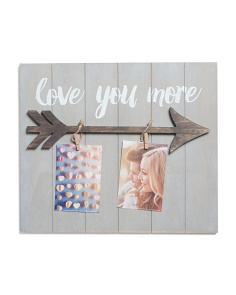 Love You More Arrow Clip Photo Display