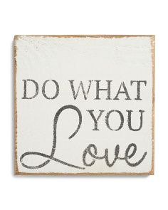 Do What You Love Wall Sign