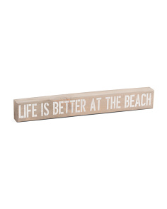 Life Is Better At The Beach Wall Sign