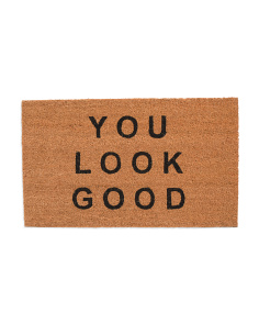 Made In India You Look Good Door Mat