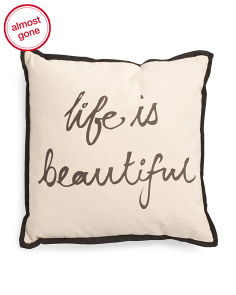 20x20 Life Is Beautiful Pillow