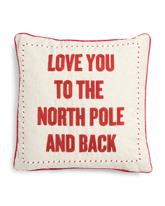 20x20 Love You To The North Pole And Back Pillow
