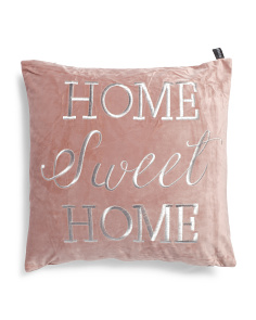 20x20 Velvet Home Sweet Home Pillow